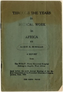 This booklet is a report from the Willis F. Pierce Memorial Hospital at the Galangue Mission. It was read before a medical convention in 1939.